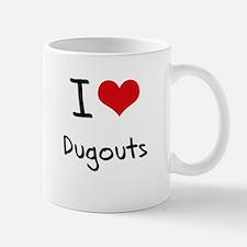 I Love Dugouts Mug