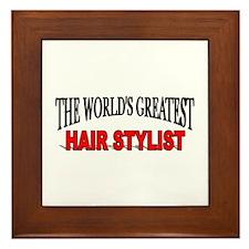 """""""The World's Greatest Hair Stylist"""" Framed Tile"""