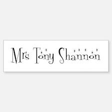 Mrs Tony Shannon Bumper Bumper Bumper Sticker