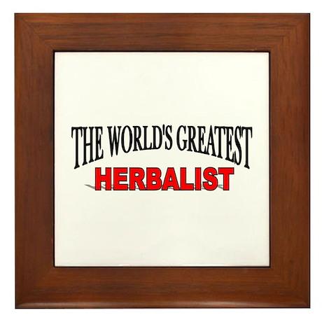 """""""The World's Greatest Herbalist"""" Framed Tile"""