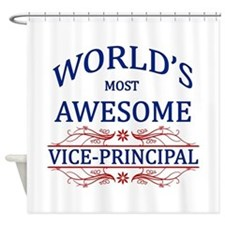 World's Most Awesome Vice-Principal Shower Curtain