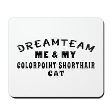 Colorpoint Shorthair Cat Designs Mousepad
