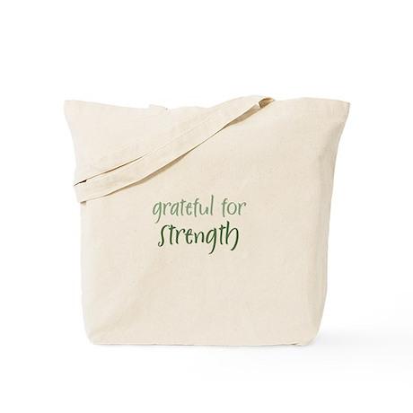 Grateful For Strength Tote Bag