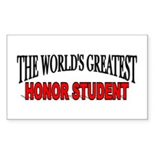 """""""The World's Greatest Honor Student"""" Decal"""