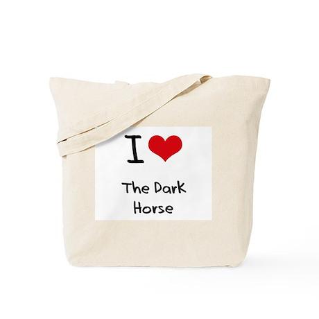 I Love The Dark Horse Tote Bag