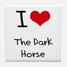 I Love The Dark Horse Tile Coaster