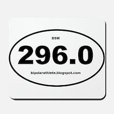 Bipolar Athlete DSM 296.0 Mousepad