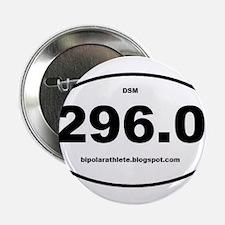 """Bipolar Athlete DSM 296.0 2.25"""" Button"""
