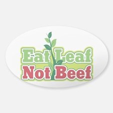 Eat Leaf Not Beef Sticker (Oval)