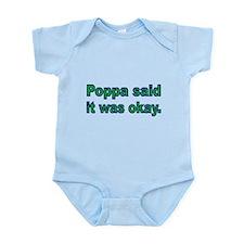 Poppa said it was okay Body Suit