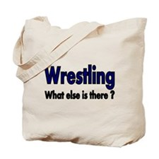 Wrestling. What esle is There? Tote Bag
