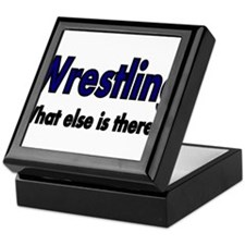 Wrestling. What esle is There? Keepsake Box
