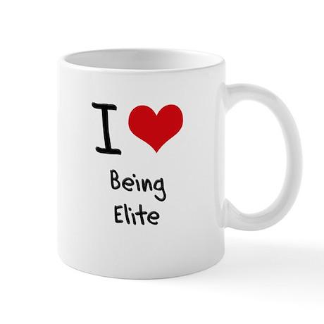I love Being Elite Mug