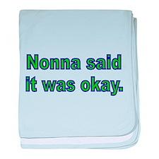 Nonna said it was okay baby blanket