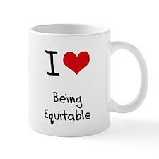 I love Being Equitable Mug