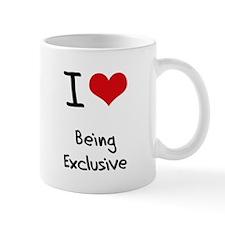 I love Being Exclusive Mug