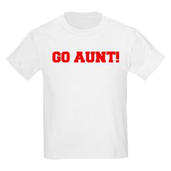 Go Aunt Kids T-Shirt