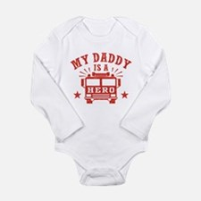 My Daddy Is A Hero Long Sleeve Infant Bodysuit