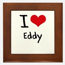 I love Eddy Framed Tile