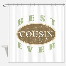Best Cousin Ever (Vintage) Shower Curtain