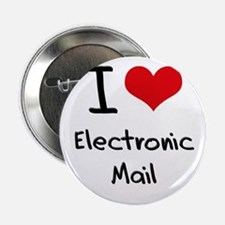 "I love Electronic Mail 2.25"" Button"