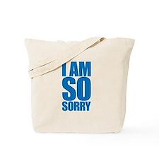 I am so sorry. Big apology. Tote Bag