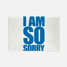 I am so sorry. Big apology. Rectangle Magnet