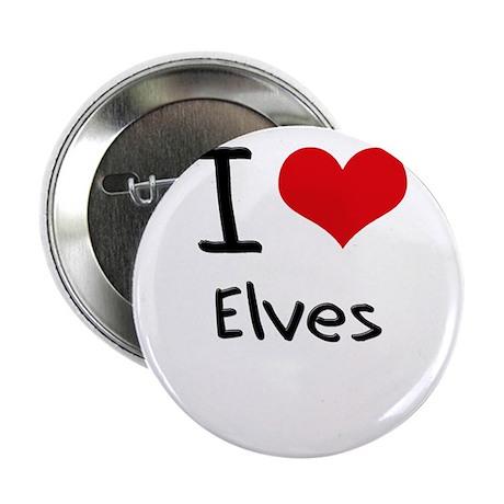 "I love Elves 2.25"" Button"