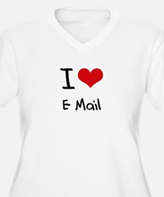I love E-Mail Plus Size T-Shirt