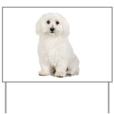 The Perfect Bichon Frise Yard Sign