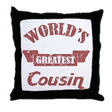 World's Greatest Cousin Throw Pillow