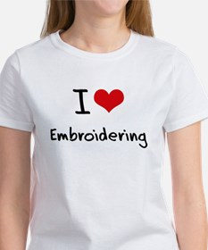 I love Embroidering T-Shirt