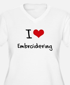 I love Embroidering Plus Size T-Shirt
