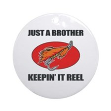 Brother Fishing Humor Ornament (Round)