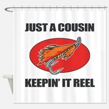 Cousin Fishing Humor Shower Curtain