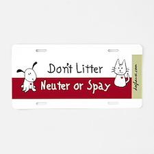 Funny Spay neuter Aluminum License Plate