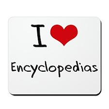 I love Encyclopedias Mousepad