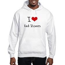 I love End Zones Hoodie