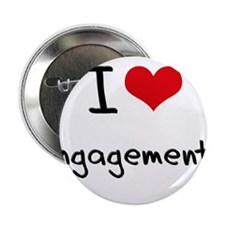 "I love Engagements 2.25"" Button"