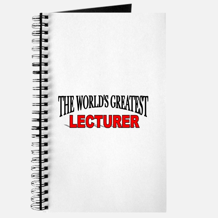"""""""The World's Greatest Lecturer"""" Journal"""