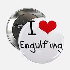 "I love Engulfing 2.25"" Button"