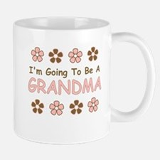 IM GOING TO BE A GRANDMA Mug