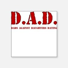 DAD DADS AGAINST DAUGHTERS DATING Sticker