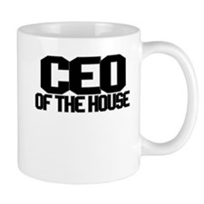 CEO OF THE HOUSE Small Mugs