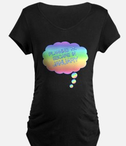 PLANNING MY ESCAPE IN JANUARY Maternity T-Shirt