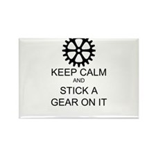 Keep Calm and Stick a Gear on it! Rectangle Magnet