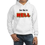 See You in HELL Hooded Sweatshirt