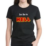 See You in HELL Women's Dark T-Shirt