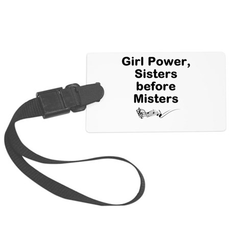 Girl Power, Sisters before Misters Large Luggage T