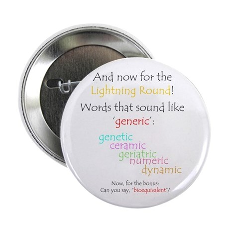 "Can you say 'generic'? 2.25"" Button (10 pack)"
